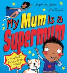 My Mum is a Supermum, Paperback Book
