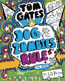 Tom Gates: DogZombies Rule (For now), Paperback Book