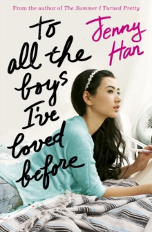 To All the Boys I've Loved Before, Paperback / softback Book