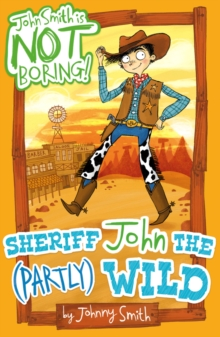Sheriff John the (Partly) Wild, Paperback Book