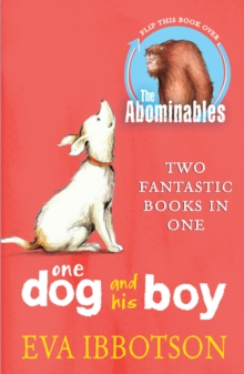 The Abominables/One Dog and his Boy Bind Up, Paperback Book