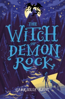 Alfie Bloom and the Witch of Demon Rock, Paperback Book