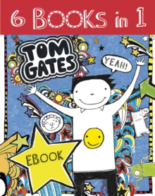 Tom Gates 6 Book Bundle, EPUB eBook