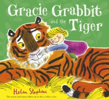 Gracie Grabbit and the Tiger, Paperback Book