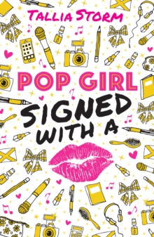 Pop Girl: Signed with a Kiss, Paperback Book
