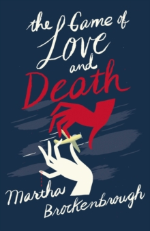 The Game of Love and Death, Paperback Book