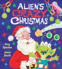 Alien's Crazy Christmas, Paperback Book