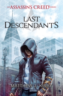 Last Descendants: An Assassin's Creed Series, Paperback / softback Book