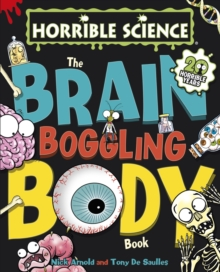 The Brain-Boggling Body Book, Hardback Book