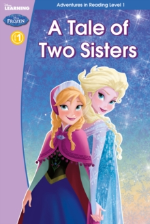 Frozen: A Tale of Two Sisters (Level 1), Hardback Book