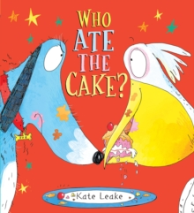 Who Ate the Cake?, Paperback Book