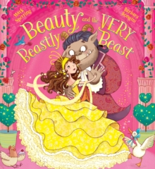 Beauty and the Very Beastly Beast, Paperback / softback Book
