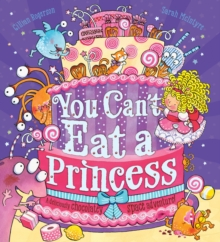 You Can't Eat a Princess!, Paperback Book