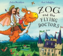 Zog and the Flying Doctors, Hardback Book