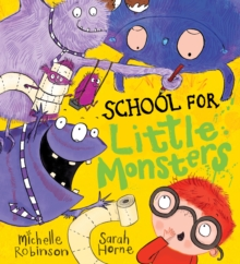 School for Little Monsters, Paperback / softback Book