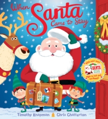 When Santa Came to Stay, Paperback Book