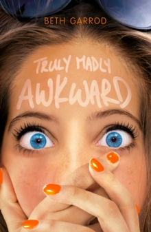 TRULY MADLY AWKWARD, Paperback Book