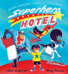 Superhero Hotel, Paperback / softback Book
