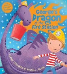 George's Dragon at the Fire Station, Paperback Book