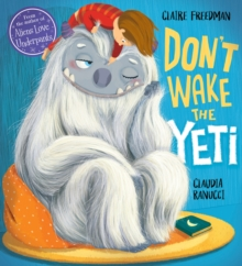Don't Wake the Yeti!, Paperback Book