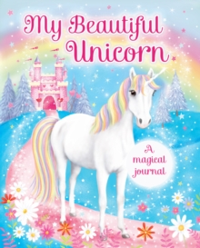 My Beautiful Unicorn: A Magical Journal, Hardback Book