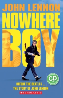 John Lennon: Nowhere Boy (Book & CD), Mixed media product Book
