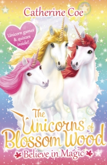 The Unicorns of Blossom Wood: Believe in Magic, Paperback Book
