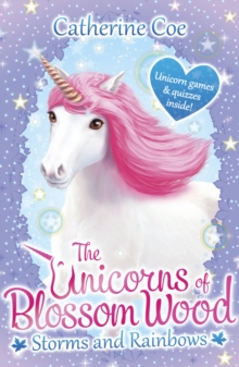 The Unicorns of Blossom Wood: Storms and Rainbows, Paperback / softback Book