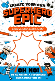 Create Your Own Superhero Epic, Paperback Book