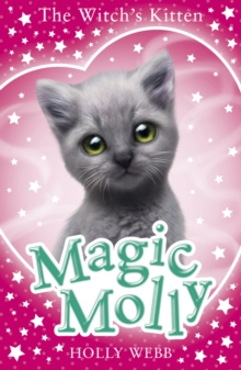 Magic Molly: The Witch's Kitten, Paperback / softback Book