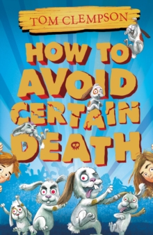 HOW TO AVOID CERTAIN DEATH, Paperback Book