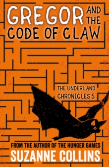 Gregor and the Code of Claw, Paperback / softback Book