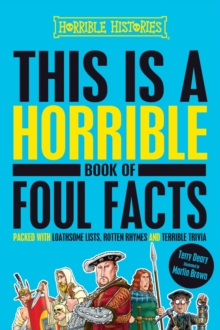 This is a Horrible Book of Foul Facts, Hardback Book