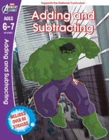The Hulk: Adding and Subtracting, Ages 6-7, Paperback Book