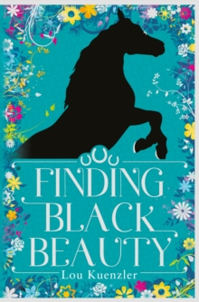 Finding Black Beauty, Hardback Book