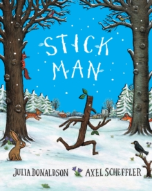 Stick Man Tenth Anniversary Edition, Paperback Book