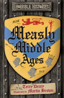 Measly Middle Ages, Paperback / softback Book