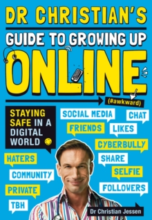 Dr Christian's Guide to Growing Up Online (Hashtag: Awkward), Paperback Book