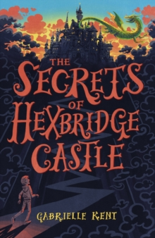 Alfie Bloom and the Secrets of Hexbridge Castle, Paperback Book