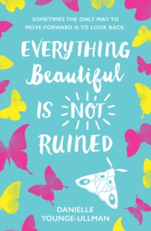 Everything Beautiful is Not Ruined, Paperback Book