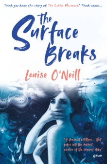 The Surface Breaks: a reimagining of The Little Mermaid, Paperback / softback Book