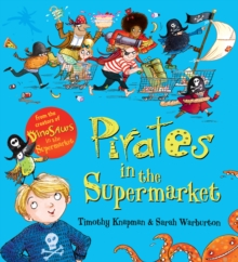 Pirates in the Supermarket (Gift Ed), Board book Book