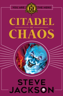 Fighting Fantasy: Citadel of Chaos, Paperback Book