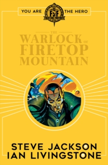 Fighting Fantasy:The Warlock of Firetop Mountain, Paperback Book