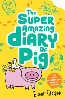 The Super Amazing Adventures of Me, Pig, Paperback Book