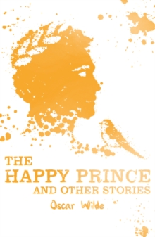 The Happy Prince and Other Stories, Paperback / softback Book