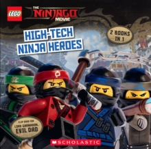 The LEGO Ninjago Movie: High-Tech Ninja Heroes / Lord Garmadon, Evil Dad (Flipbook), Paperback Book