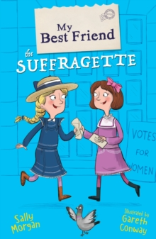 My Best Friend the Suffragette, Paperback Book