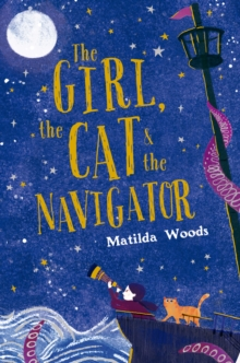 The Girl, the Cat and the Navigator, Paperback / softback Book