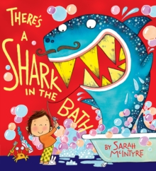 There's a Shark in the Bath, Paperback Book